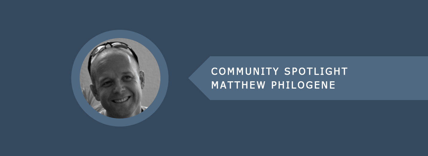 Matthew Philogene - Community Spotlight